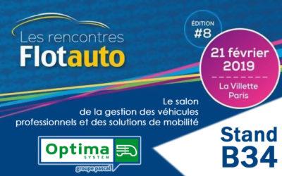 OPTIMA System vous attend  pour les 8èmes Rencontres Flotauto Paris – La Villette le jeudi 21 février 2019